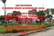"""ZONA RECUPERADA SE AGRADECE SEÑORES AUTORIDADES DEL CALLAO ,  NADA LES CUESTA REVIZAR Y ATENDER AQUELLAS ZONAS REMARCADAS EN EL CROQUIS QUE LES HE DEJADO DURANTE LOS ÚLTIMOS MESES  TODO LO QUE HAGAN PARA MEJORAR SERÉ LA PRIMERA EN RESALTARLO PORQUE AMO A MI CALLAO  """"El que nos encontremos tan a gusto en plena naturaleza proviene de que ésta no tiene opinión sobre nosotros."""" Friedrich Nietzsche"""