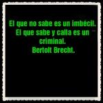 FRASES PENSAMIENTOS CITAS CELEBRES  Bertolt Brecht (5)