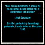 FRASES PENSAMIENTOS CITAS CELEBRES José Saramago (5)