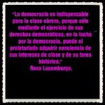 FRASES PENSAMIENTOS CITAS CELEBRES  Rosa Luxemburgo (5)