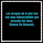 FRASES PENSAMIENTOS CITAS CELEBRES Simone De Beauvoir (5)