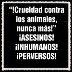 ASESINOS DE ANIMALES (5599555555)