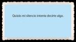 FRASES BONITAS CITAS Y PENSAMIENTOS      (102)