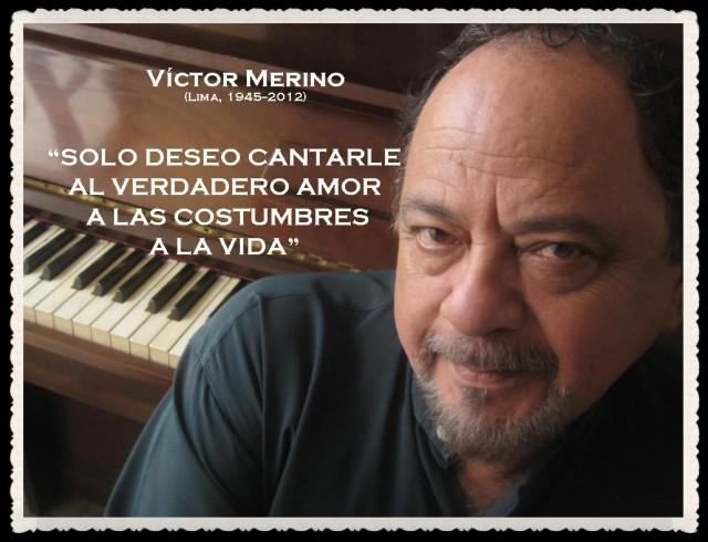 VICTOR MERINO  COMPOSITOR PERUANO