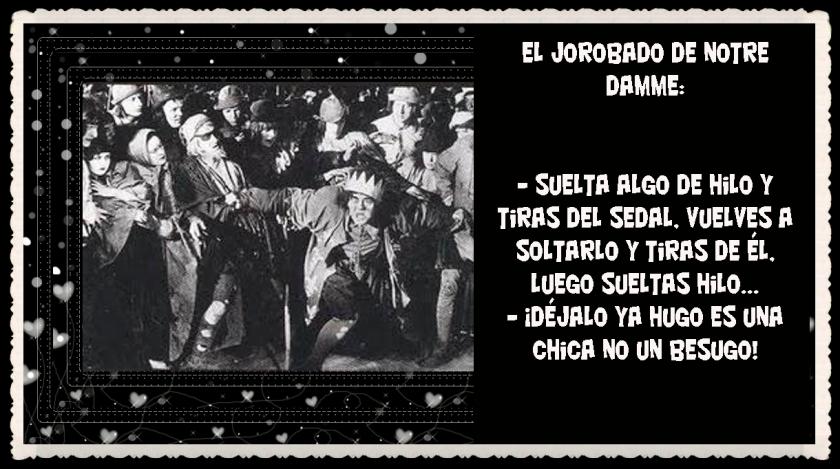 EL JOROBADO DE NUESTRA SEÑORA DE PARÍS ( 1923)   (3)