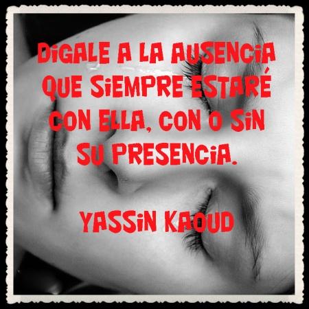 POEMAS ARABES TRADUCCIÉS DE Yassin Kaoud  (27)