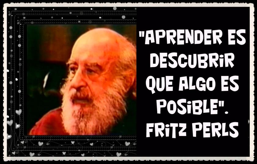 FANNY JEM WONG-FRASES DE FRITZ  PERLS (6)