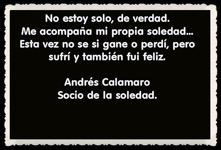 Andrés Calamaro  FRASES BONITAS CITAS Y PENSAMIENTOS      (22)