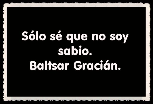 Baltsar Gracián FRASES BONITAS CITAS Y PENSAMIENTOS      (22)