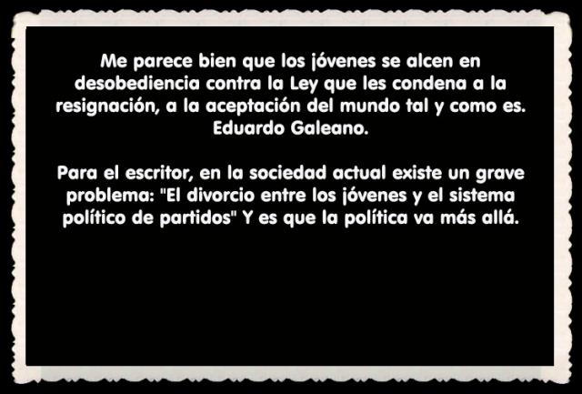 Eduardo Galeano. FRASES BONITAS CITAS Y PENSAMIENTOS      (27)