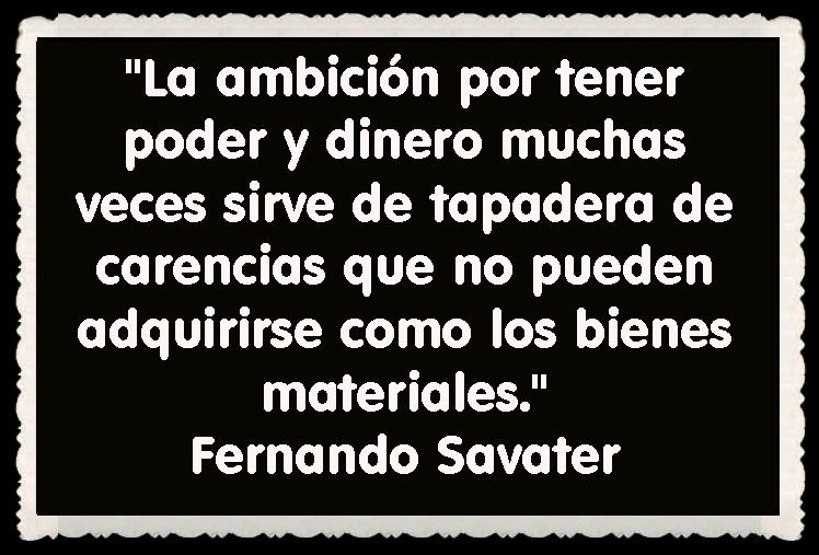 Fernando Savater FRASES BONITAS CITAS Y PENSAMIENTOS      (22)