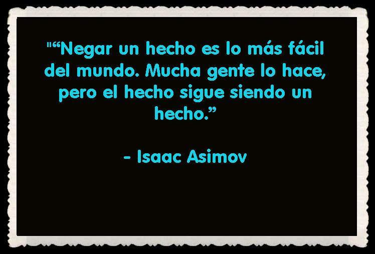 Isaac Asimov FRASES BONITAS CITAS Y PENSAMIENTOS      (22)