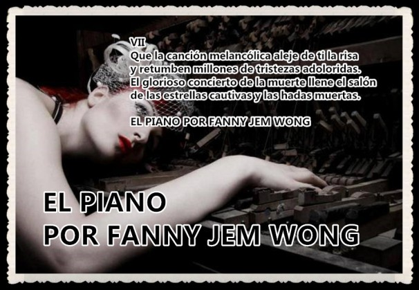 EL PIANO POR FANNY JEM WONG-POEMA EN ESPAÑOL