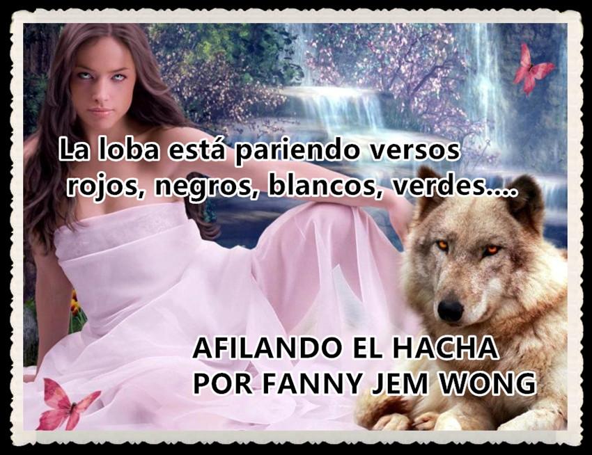 AFILANDO EL HACHA POR FANNY JEMWONG.