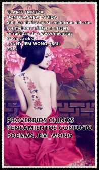 PROVERBIOS_CHINOS_PENSAMIENTOS CONFUCIO POEMAS JEM_WONG - copia