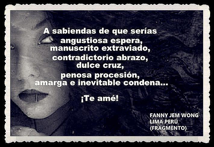 FANNY JEM WONG -FRAGMENTOS DE POESÍA- POETA PERUANA (30)