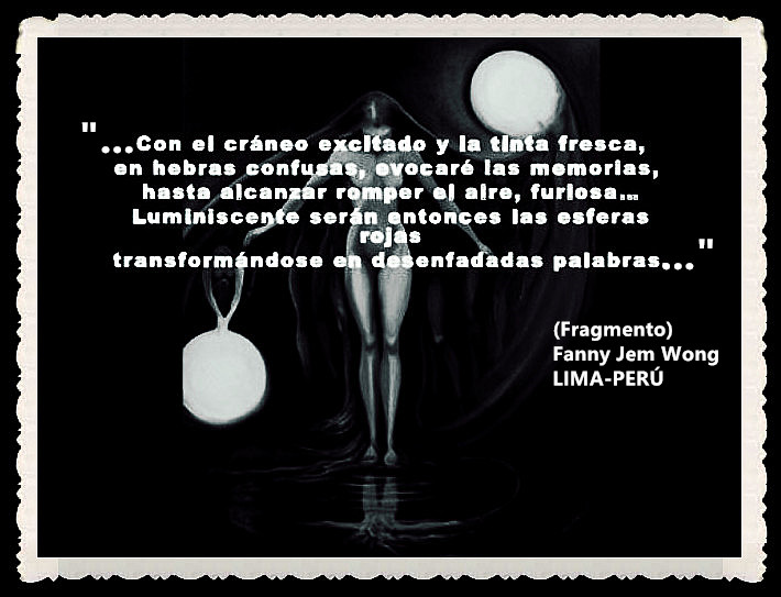 FANNY JEM WONG -FRAGMENTOS DE POESÍA- POETA PERUANA (57)