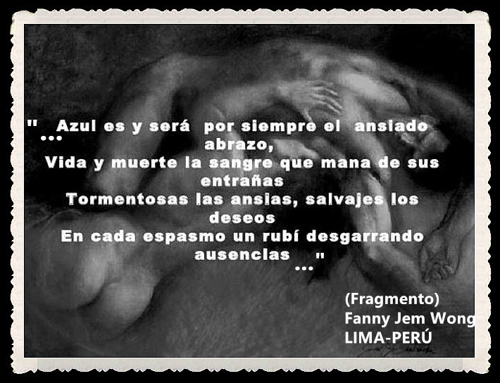 FANNY JEM WONG -FRAGMENTOS DE POESÍA- POETA PERUANA (60)