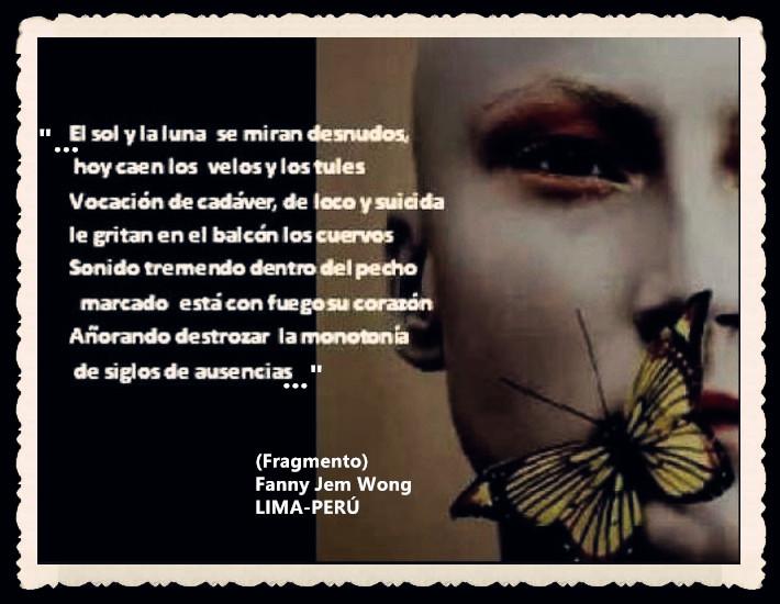 FANNY JEM WONG -FRAGMENTOS DE POESÍA- POETA PERUANA (70)