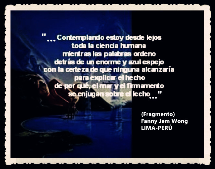 FANNY JEM WONG -FRAGMENTOS DE POESÍA- POETA PERUANA (72)