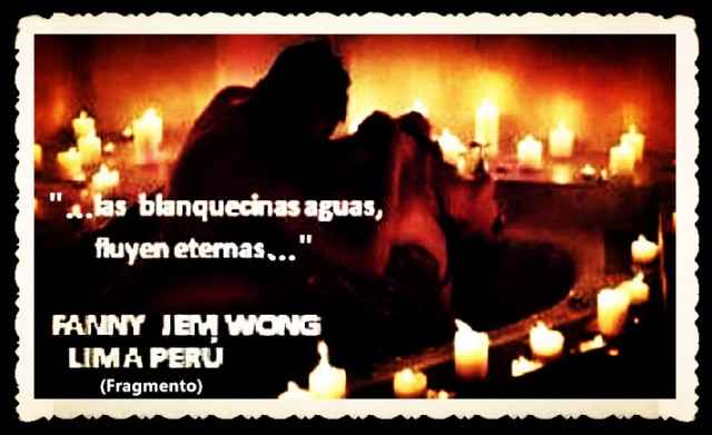 FANNY JEM WONG -FRAGMENTOS DE POESÍA- POETA PERUANA (76)