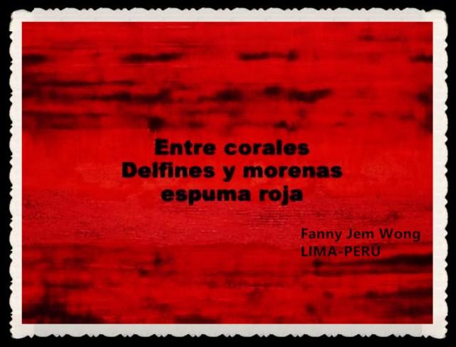 FANNY JEM WONG -FRAGMENTOS DE POESÍA- POETA PERUANA (96)