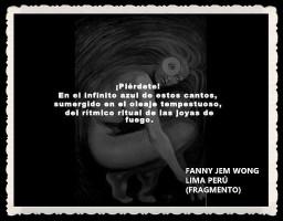 FANNY JEM WONG -FRAGMENTOS DE POESÍAS - CALLAO LIMA PERÚ (1)