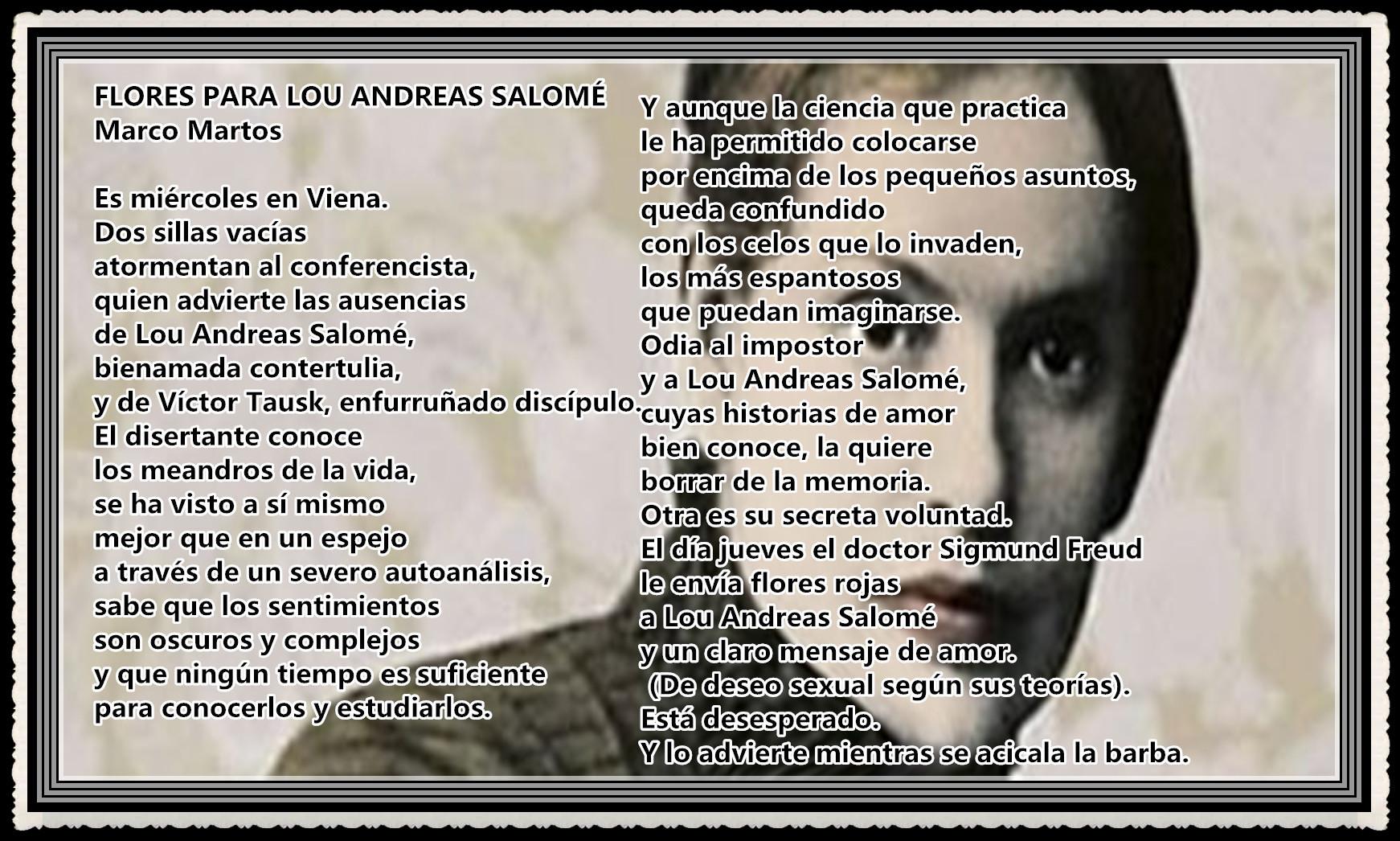 POEMA:   FLORES PARA LOU ANDREAS SALOME POR MARCO MARTOS