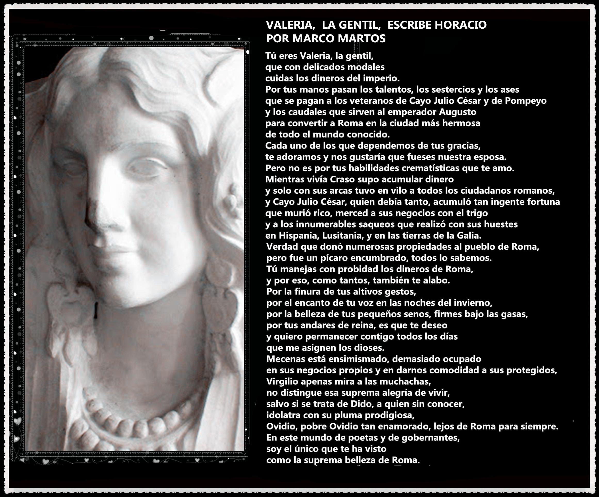 VALERIA,  LA GENTIL,  ESCRIBE HORACIO POR MARCO MARTOS