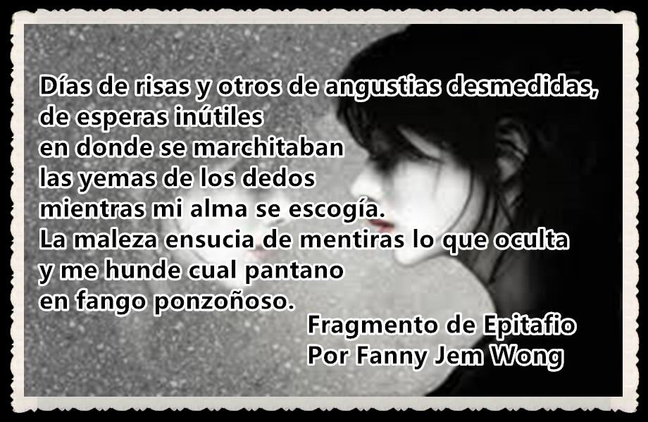 14 Fragmento de Epitafio Por Fanny Jem Wong