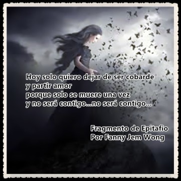 21 Fragmento de Epitafio Por Fanny Jem Wong