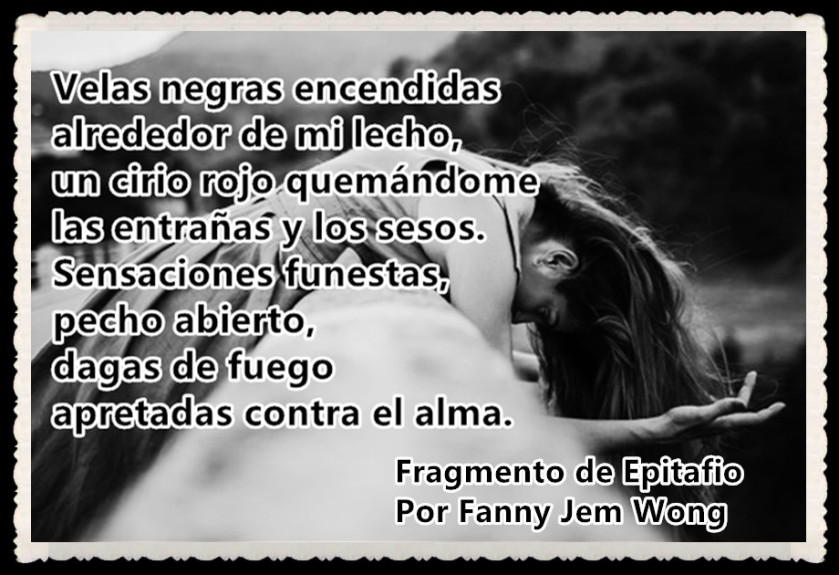 3 Fragmento de Epitafio Por Fanny Jem Wong