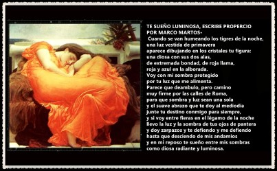 TE SUEÑO LUMINOSA, ESCRIBE PROPERCIO POR MARCO MARTOS·