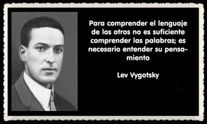 Lev Semiónovich Vygotski o Lev Vygotsky psicólogo ruso FRASES (1)