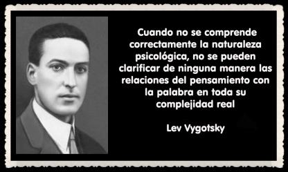 Lev Semiónovich Vygotski o Lev Vygotsky psicólogo ruso FRASES (24)