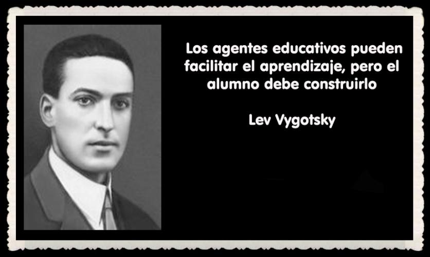 Lev Semiónovich Vygotski o Lev Vygotsky psicólogo ruso FRASES (32)