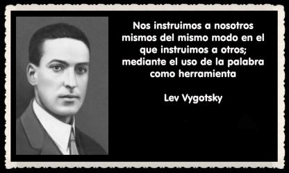 Lev Semiónovich Vygotski o Lev Vygotsky psicólogo ruso FRASES (34)