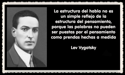 Lev Semiónovich Vygotski o Lev Vygotsky psicólogo ruso FRASES (38)