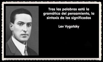 Lev Semiónovich Vygotski o Lev Vygotsky psicólogo ruso FRASES (41)