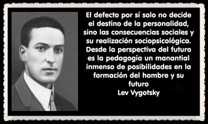 Lev Semiónovich Vygotski o Lev Vygotsky psicólogo ruso FRASES (5)
