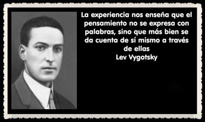 Lev Semiónovich Vygotski o Lev Vygotsky psicólogo ruso FRASES (8)