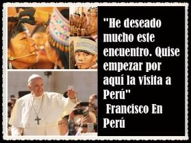 PAPA FRANCISCO CITAS Y FRASES EN EL PERÚ -PAPA JESUITA -COMPAÑÍA DE JESÚS - UNIDOS POR LA FE Y LA ESPERANZA (45887)