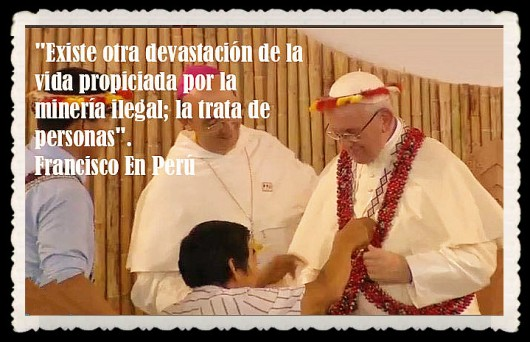 PAPA FRANCISCO CITAS Y FRASES EN EL PERÚ -PAPA JESUITA -COMPAÑÍA DE JESÚS - UNIDOS POR LA FE Y LA ESPERANZA (67)