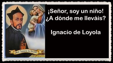 PENSAMIENTOS DE San Ignacio de Loyola fue un religioso español-fundador de la Compañía de Jesús-JESUITA (8)