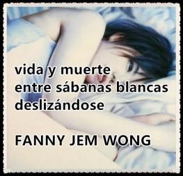 5 HAIKU vida y muerte-FANNY JEM WONG